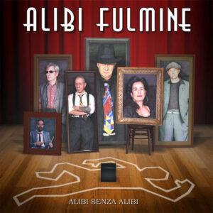 Nuovo album dei genovesi Alibi Fulmine