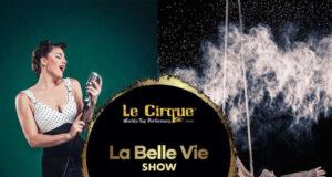 """A Marina di Loano fa tappa """"La Belle Vie"""", lo spettacolo con gli artisti de """"Le Cirque World's"""